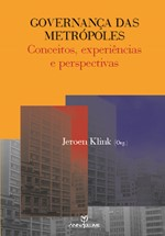 Governança das Metrópoles: conceitos, experiências e perspectivas