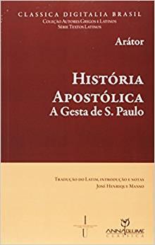 História Apostólica: A Gestão de São Paulo