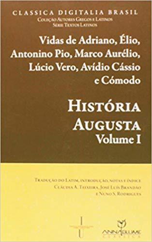 História Augusta: Tradução do Latim, Introdução, Notas e Índice