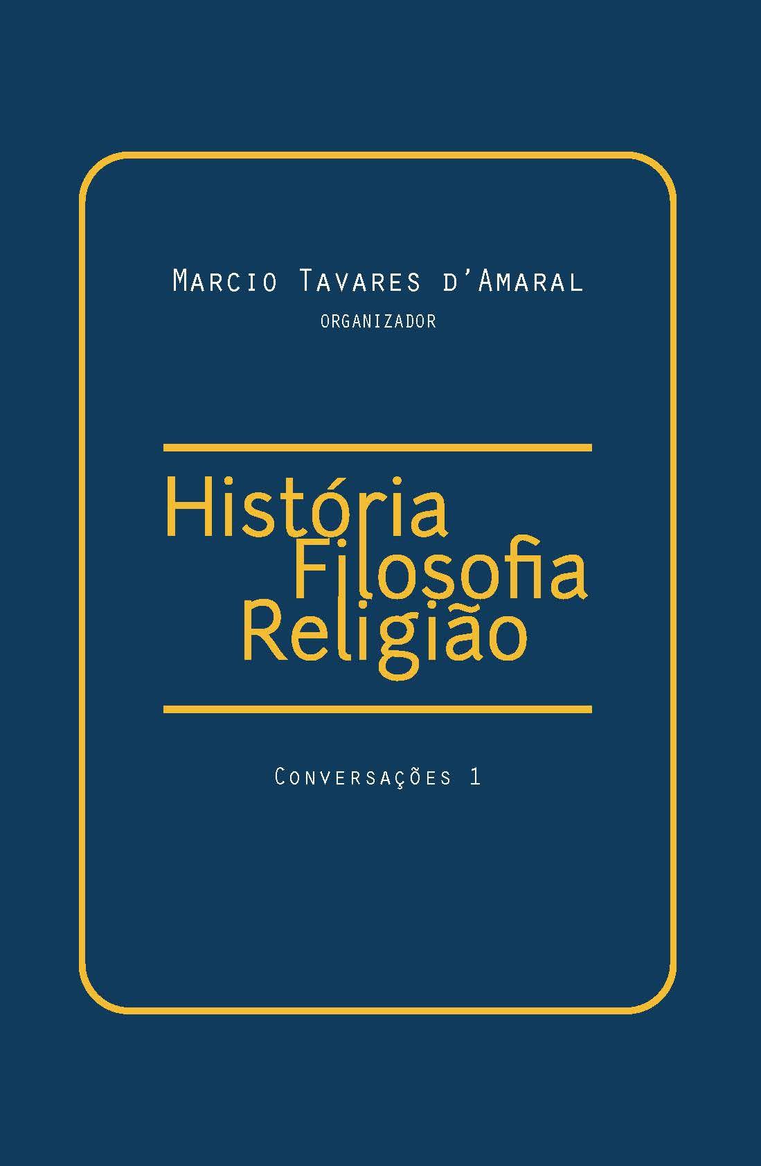 História Filosofia Religião: Conversações 1