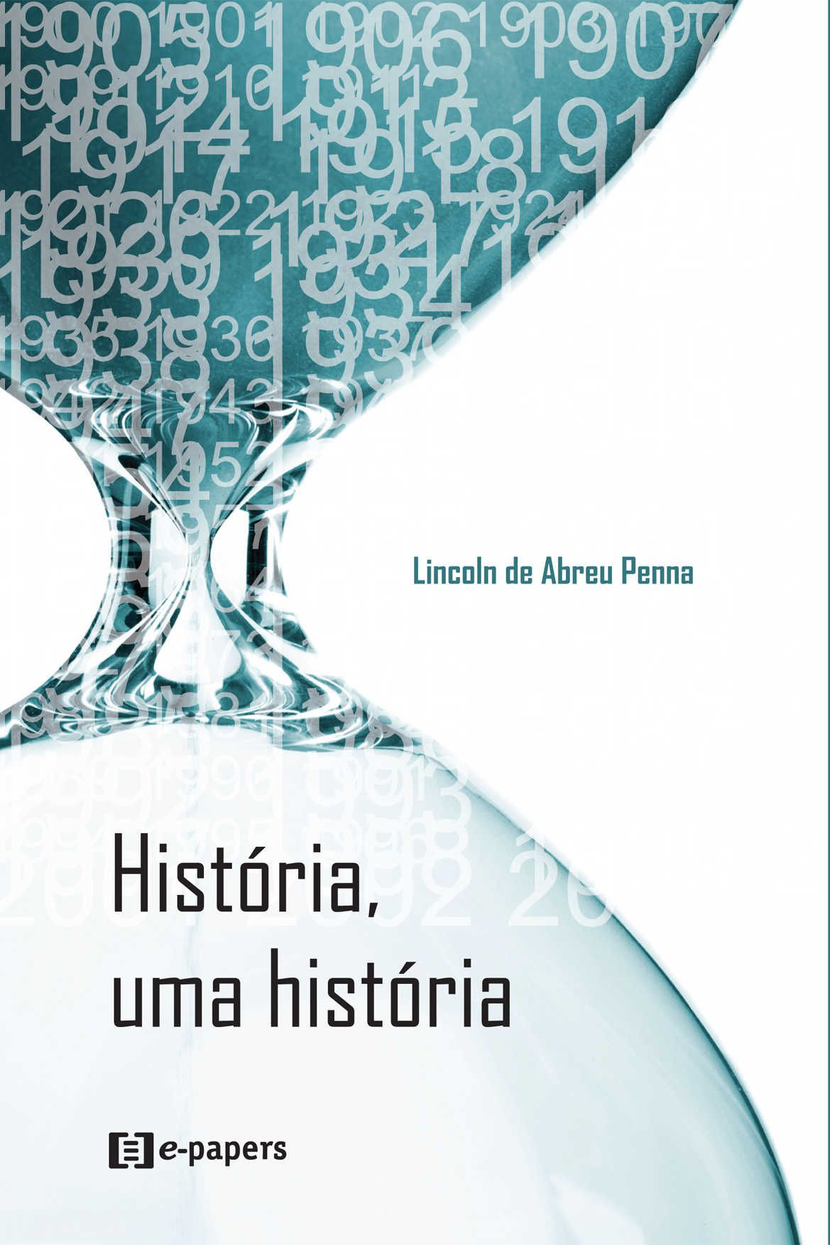 História, uma História: Memória e Conhecimento