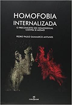 Homofobia internalizada: o preconceito do homossexual contra si mesmo