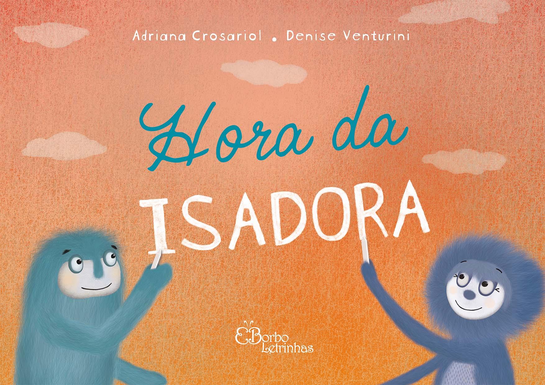 Hora da Isadora