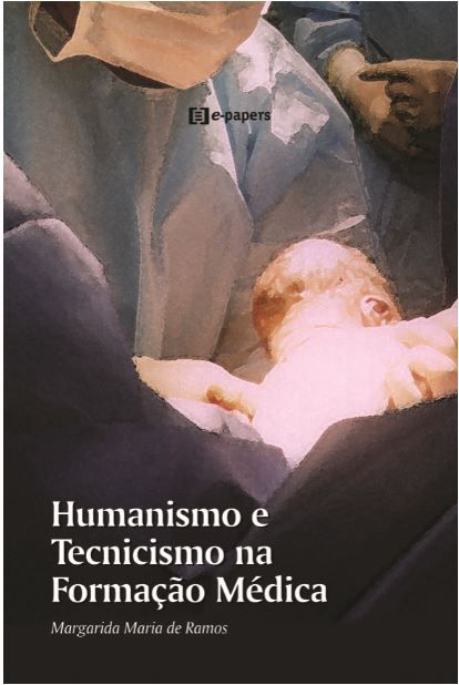 Humanismo e Tecnicismo na Formação Médica