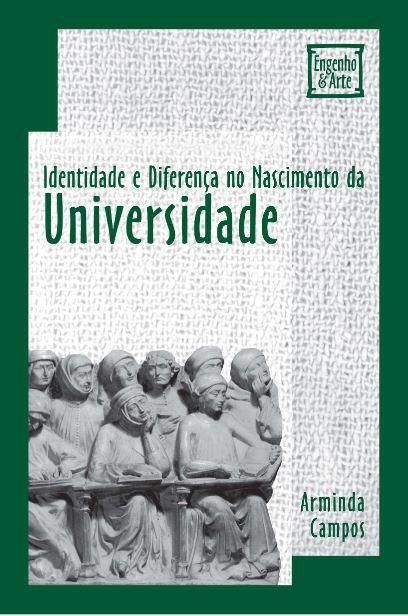 Identidade e Diferença no Nascimento da Universidade