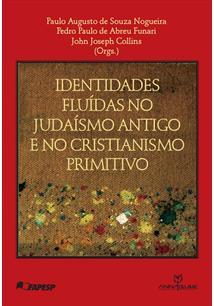 Identidades Fluídas no Judaísmo Antigo e no Cristianismo Primitivo