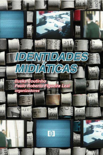 Identidades midiáticas: Memória e representação