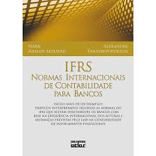 IFRS - Norma Internacionais de Contabilidade para Bancos