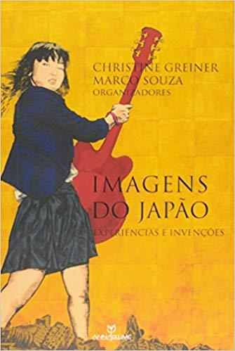 Imagens Do Japão: Experiencias E Invenções