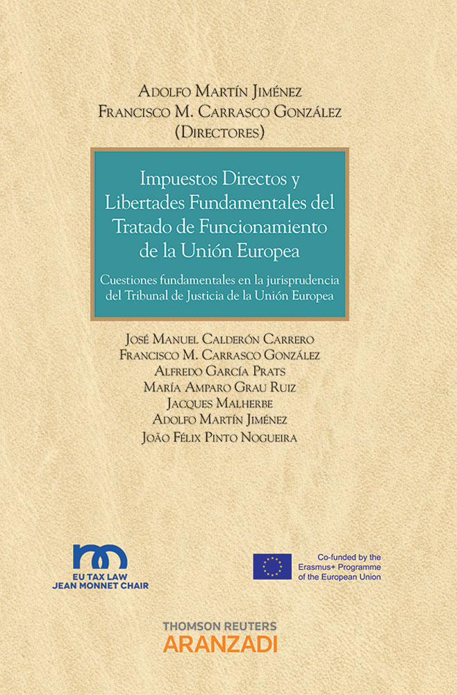 Impuestos directos y libertades fundamentales del tratado de funcionamiento de la Unión Europea