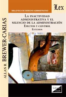 Inactividad administrativa y el silencio de la