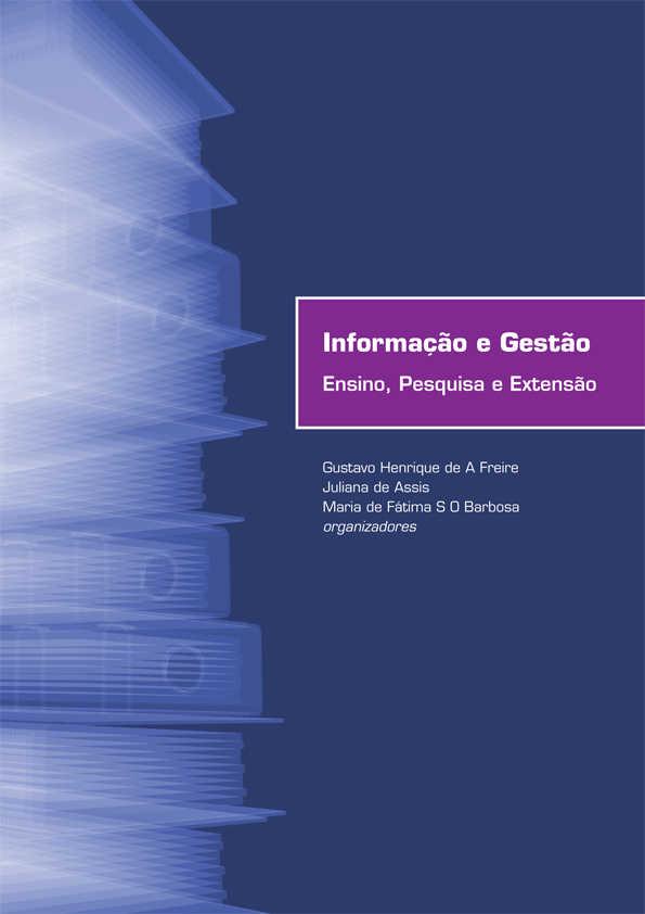 Informação e Gestão: Ensino, pesquisa e extensão