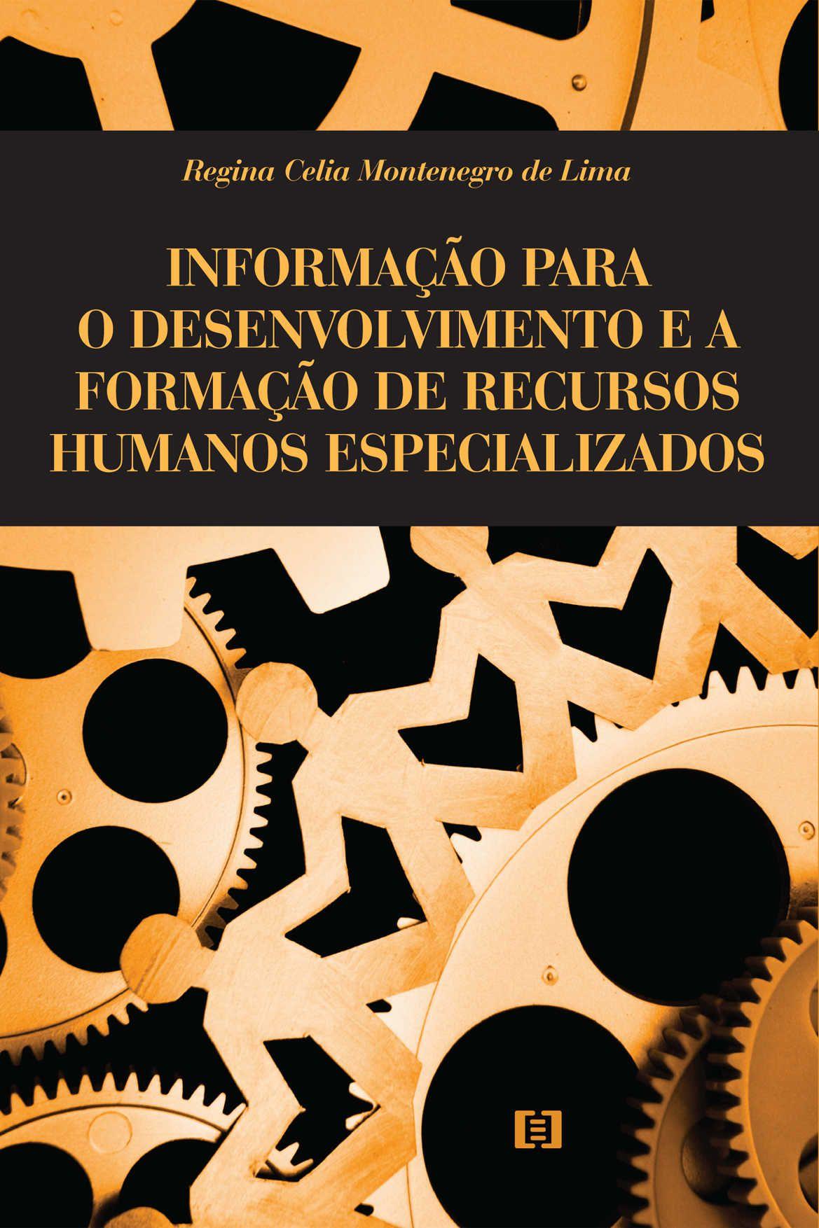 Informação para o desenvolvimento e a formação de recursos humanos especializados