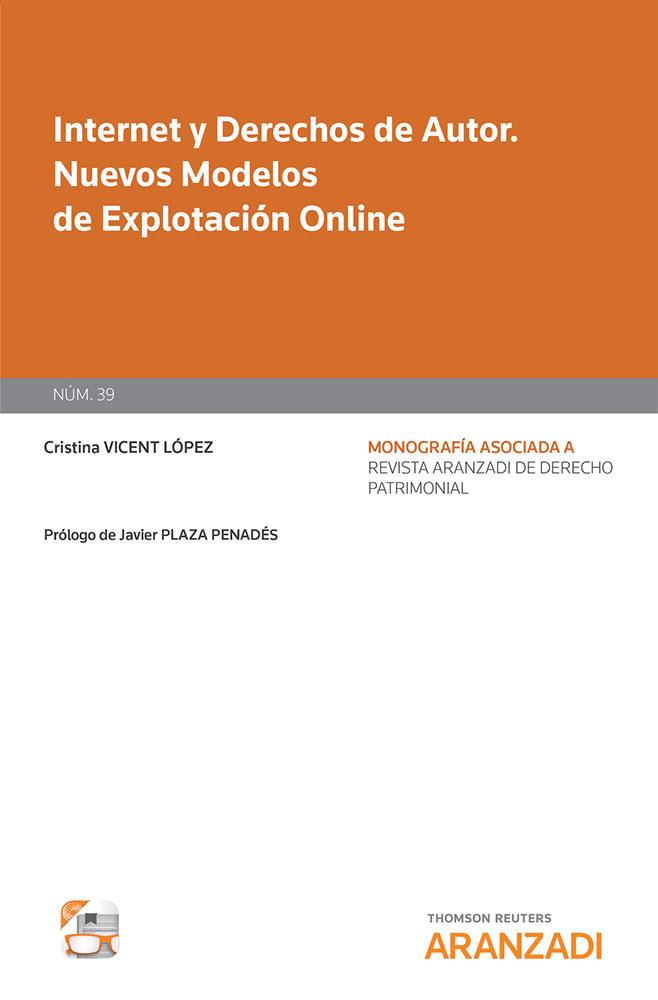 Internet y Derechos de Autor. Nuevos Modelos de Eplotación Online