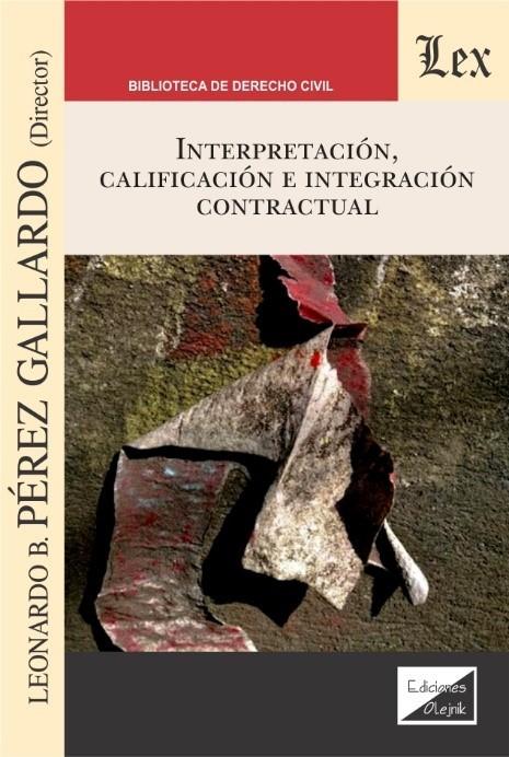 Interpretación, calificación e integración contractual