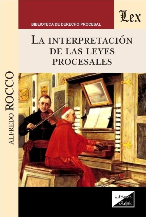 Interpretación de las leyes procesales