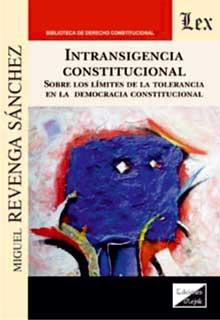Intransigencia constitucional. Sobre