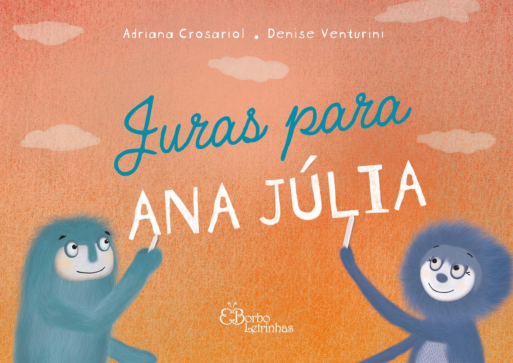 Juras para Ana Júlia