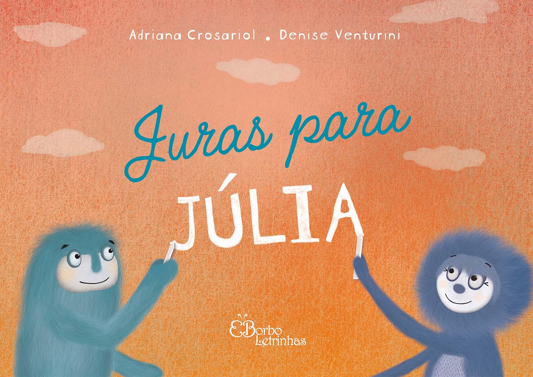 Juras para Júlia