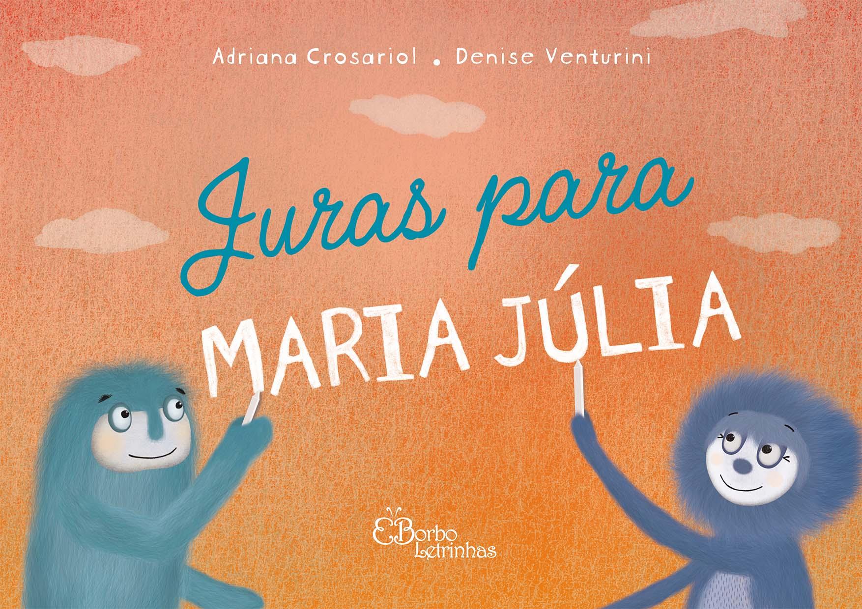 Juras para Maria Júlia
