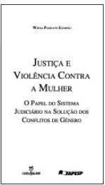 Justiça e Violência Contra a Mulher