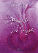 LA MAGIA DE SER SENSIBLE