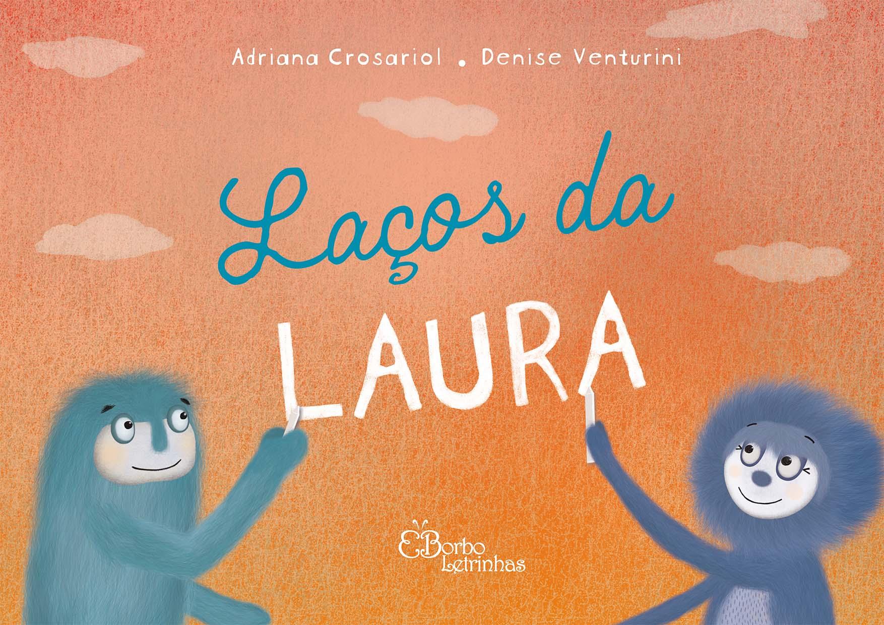 Laços da Laura