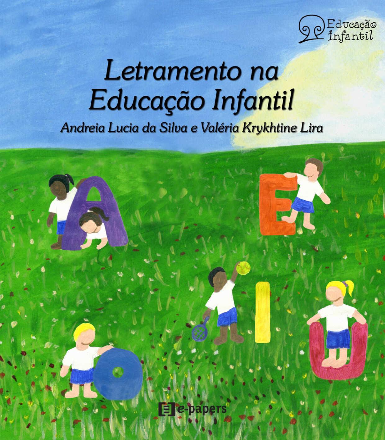 Letramento na Educação Infantil