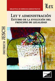 Ley y administración. Estudio de la