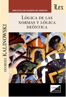 LÓGICA DE LAS NORMAS Y LÓGICA DEÓNTICA