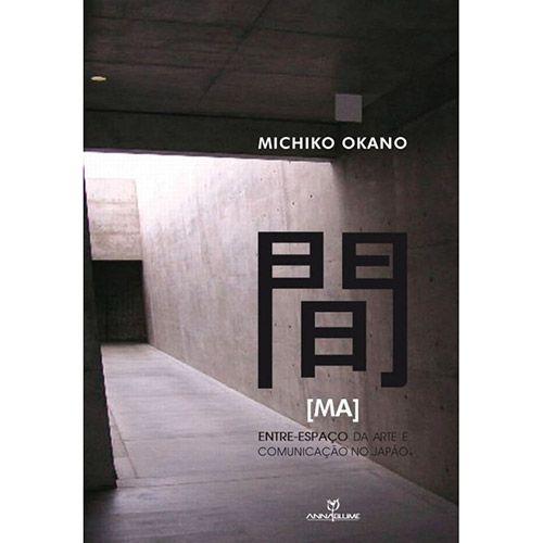 Ma: Entre-espaço da Arte e Comunicação no Japão