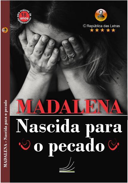 Madalena, nascida para o pecado