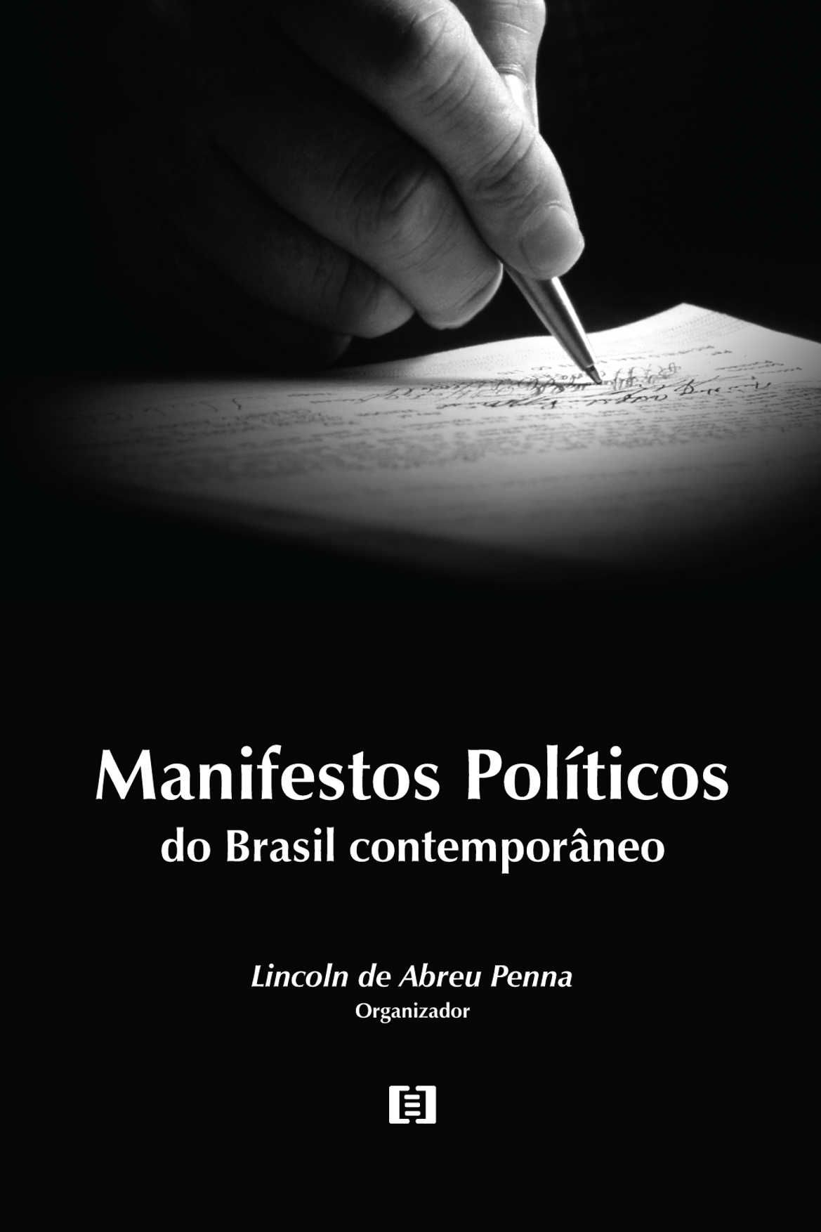 Manifestos Políticos: do Brasil contemporâneo