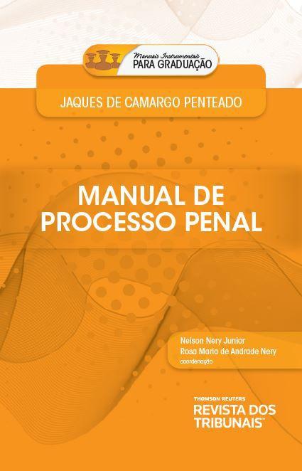 Manuais instrumentais para graduação: manual de processo penal