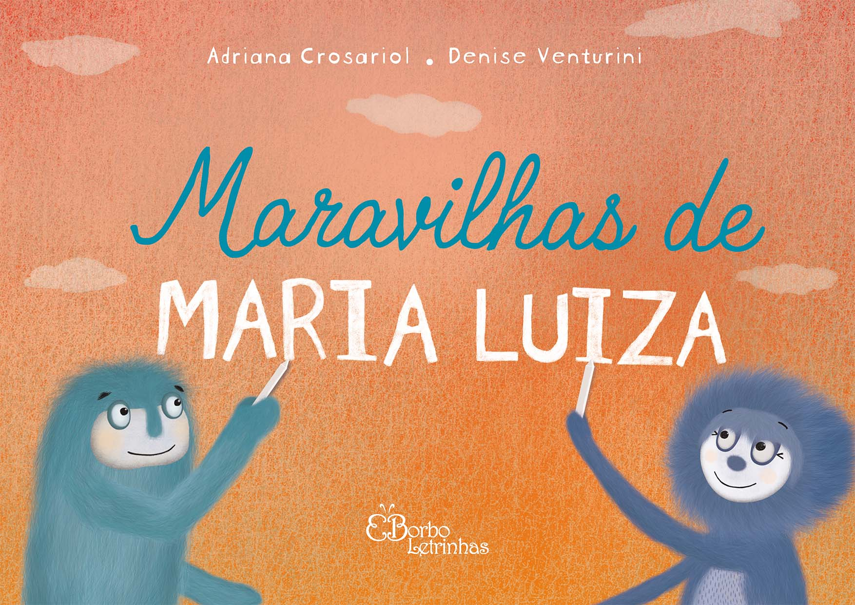 Maravilhas de Maria Luiza