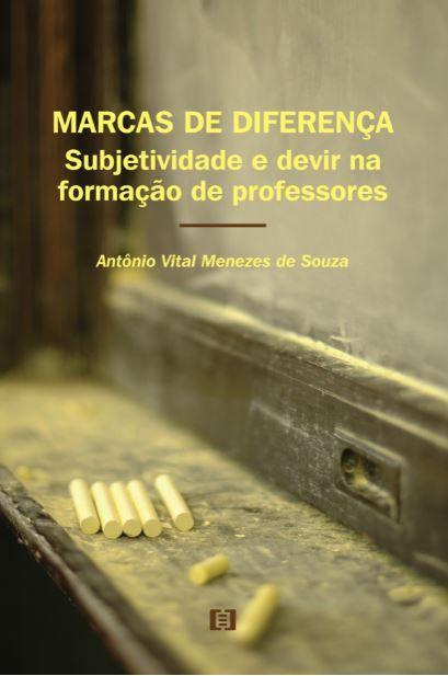 Marcas de diferença: Subjetividade e Devir na Formação de Professores