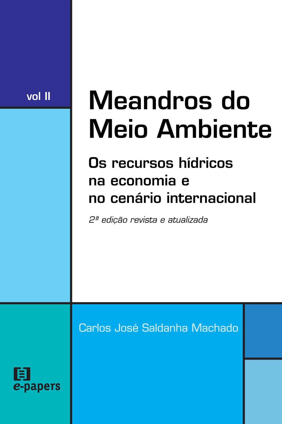 Meandros do Meio Ambiente II: Os recursos hídricos na economia e no cenário internacional