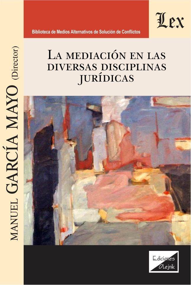Mediación en las diversas disciplinas jurídicas