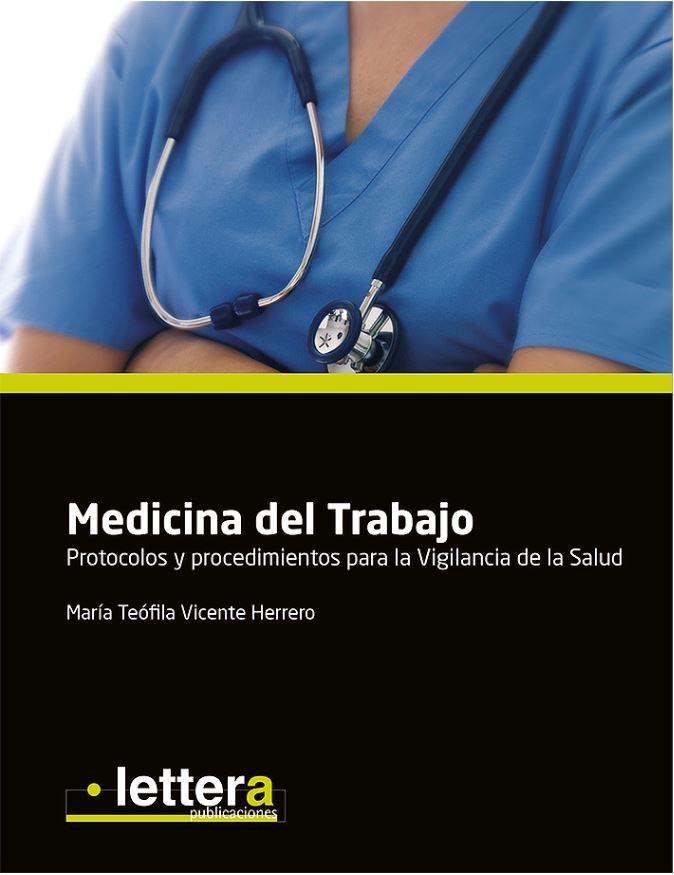 Medicina del Trabajo. Protocolos y procedimientos para la Vigilancia en la Salud