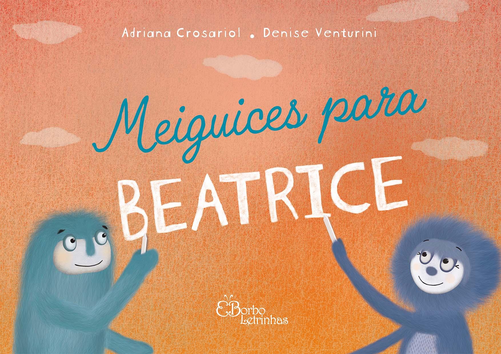 Meiguices para Beatrice