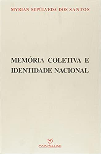 Memória coletiva e identidade nacional