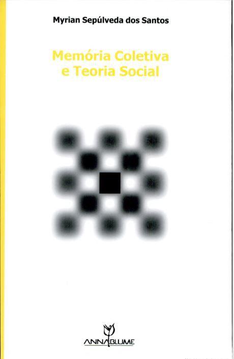 Memoria coletiva e teoria social