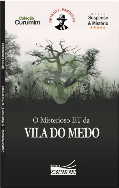 Mistério do ET da Vila do Medo