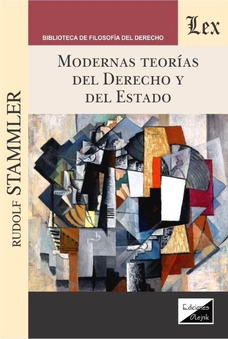 Modernas teorías del derecho y del estado