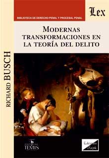 Modernas transformaciones en teoría delito