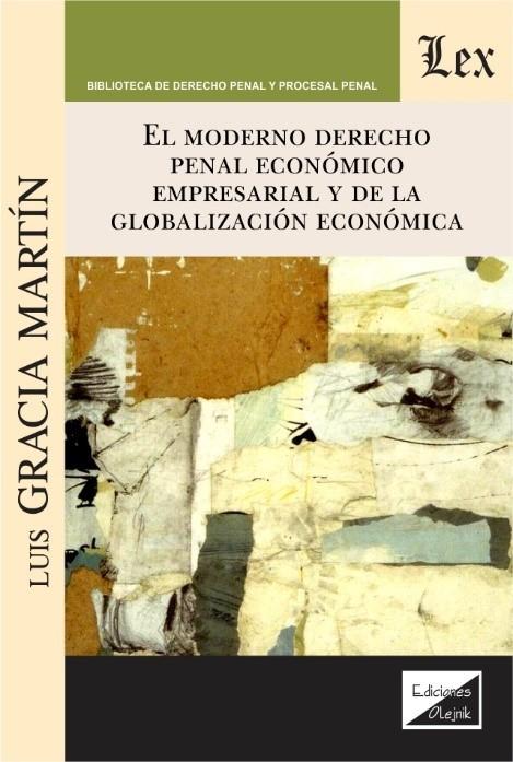 Moderno derecho penal económico empresarial