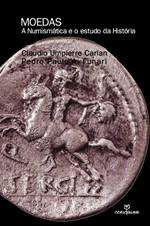 Moedas: A Numismática e o Estudo da História