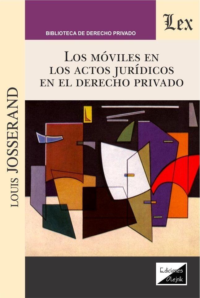 Moviles en los actos jurídicos en el derecho privado