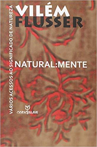 Natural:Mente: Vários Acessos ao Significado de Natureza