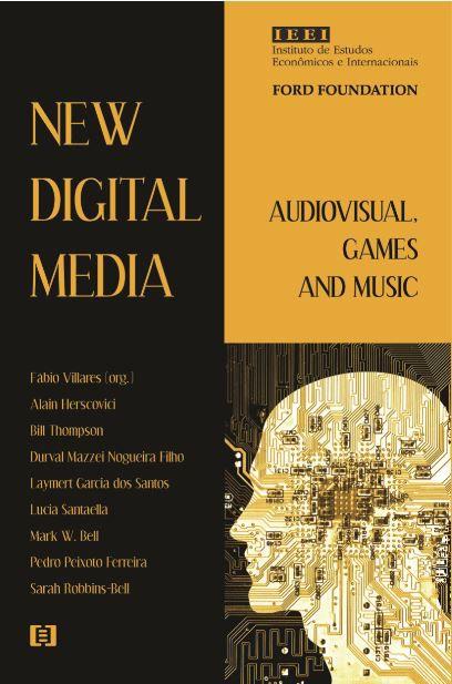 New Digital Media: Audiovisual, Games and Music